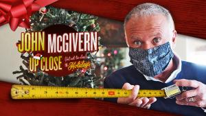 John McGivern Up Close